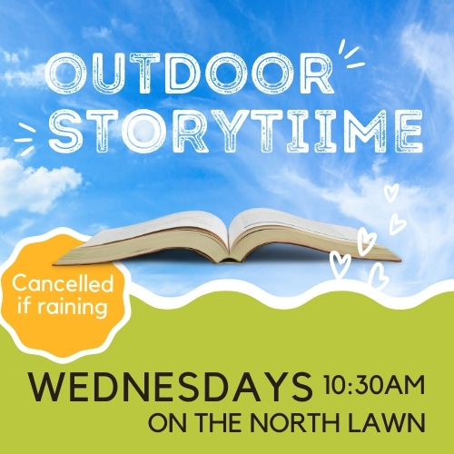 Story Time on the Lawn Every Wednesday!